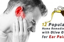 12 Popular Home Remedies with Olive Oil for Ear Pain